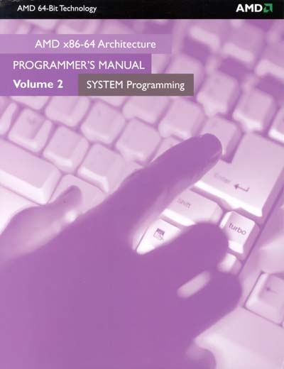 AMD x86-64 Architecture Programmer's Manual
