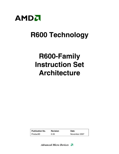 AMD/ATI R600-Family Instructions Set Architecture Manual