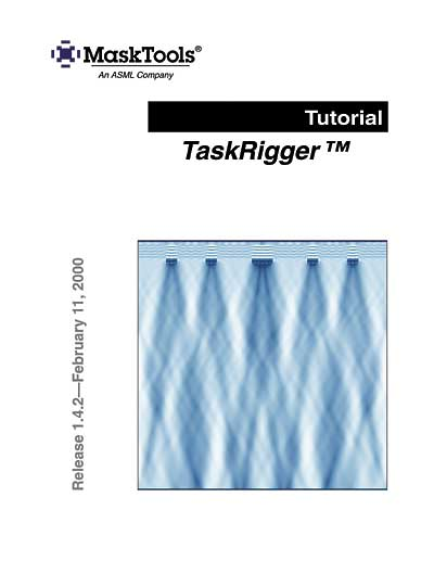 ASM Lithography (ASML) TaskRigger Tutorial