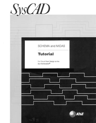 AT&T Bell Labs SCHEMA and MIDAS Tutorial