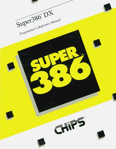 Chips and Technologies Super386DX Programmer's Manual
