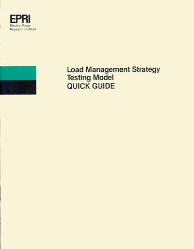 Electric Power Research Institute (EPRI) Load-Management Strategy Testing Model (LMSTM) Quick Guide
