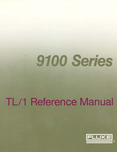 Fluke 9100A/9105A TL/1 Programming Language Reference Manual