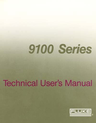 Fluke 9100A/9105A Technical User's Manual