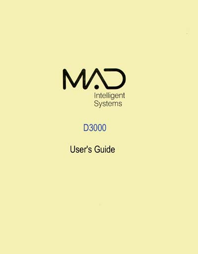 MAD Intelligent Systems D3000 System User's Guide