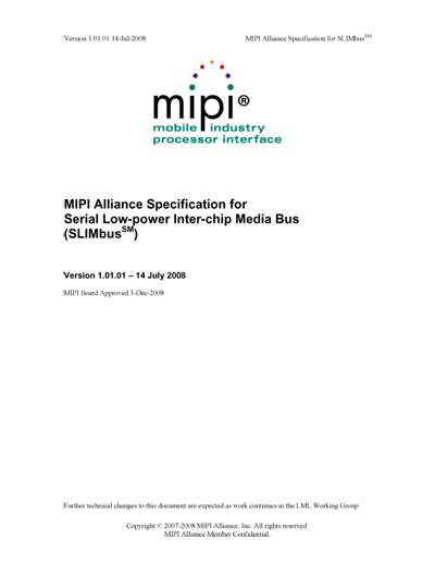 MIPI Alliance Specification for Serial Low-Power Inter-Chip Media (SLIMbus)