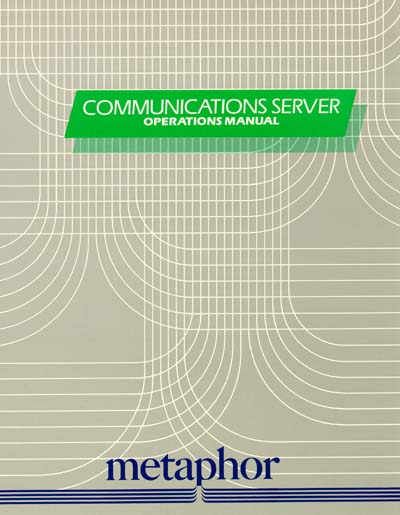 Metaphor Communications Server Operations Manual