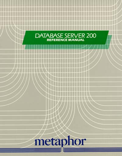 Metaphor Database Server 200 Reference Manual