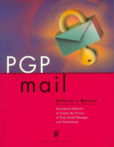 Pretty Good Privacy PGPmail 4.5 Reference Manual