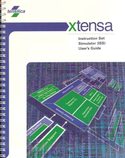 Tensilica Xtensa Instruction Set Simulator (ISS) User's Guide