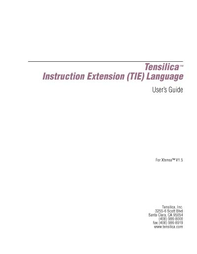 Tensilica Instruction Extension (TIE) User's Guide