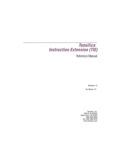 Tensilica Instruction Extension (TIE) Reference Manual