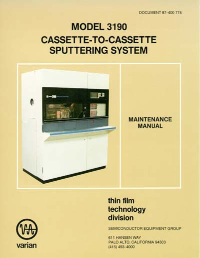 Varian 3190 Cassette-to-Cassette Sputtering System Maintenance Manual