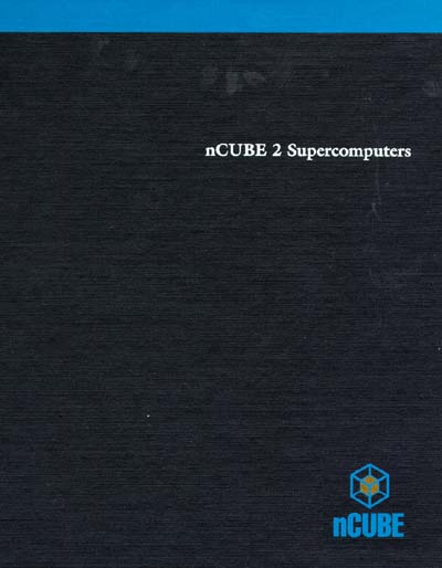 nCUBE 2 Supercomputers Parallel Programming Principles